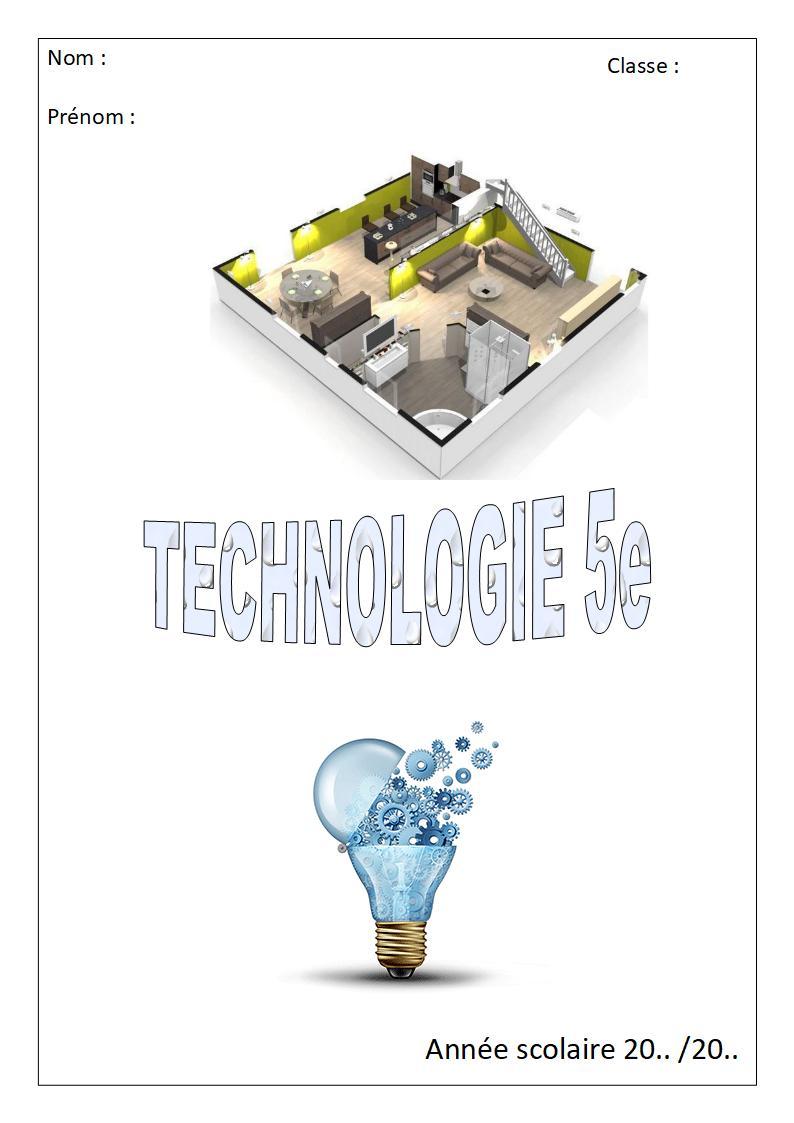Comment Réaliser La Page De Garde Du Classeur Techno 5e